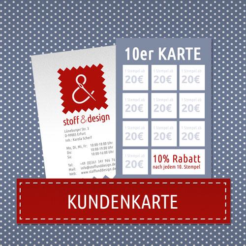 Stoff und Design Kundenkarte 10er Karte